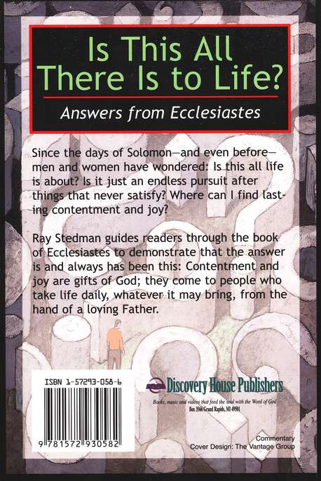 Is This All There Is to Life: Answers from Ecclesiastes