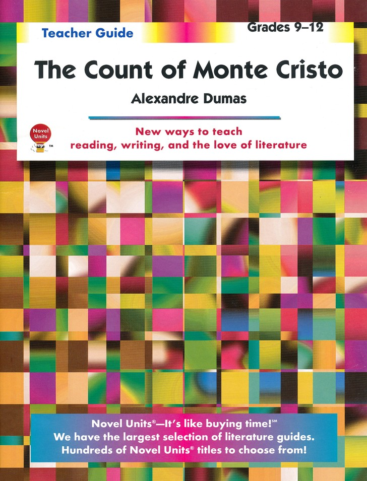 The Count of Monte Cristo, Novel Units Teacher's Guide, Gr. 9-12
