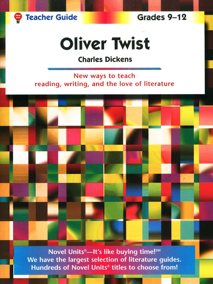 Oliver Twist, Novel Units Teacher's Guide, Grades 9-12