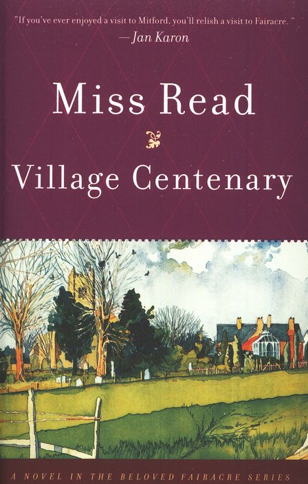 Village Centenary, Fairacre Chronicles Series #2