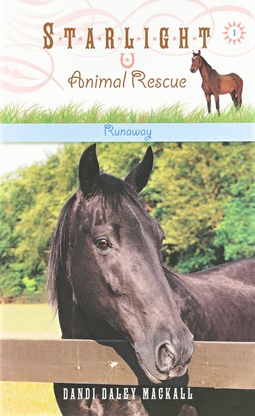 #1: Runaway, Starlight Animal Rescue