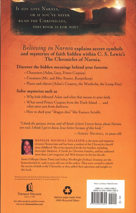 Believing in Narnia: A Kid's Guide to Unlocking the Secret Symbols of Faith in the Chronicles of Narnia