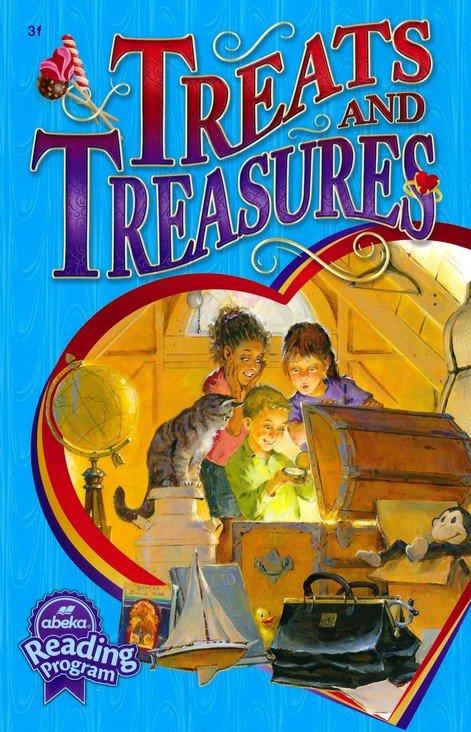 Treats and Treasures (Abeka Grade 3 Reader)