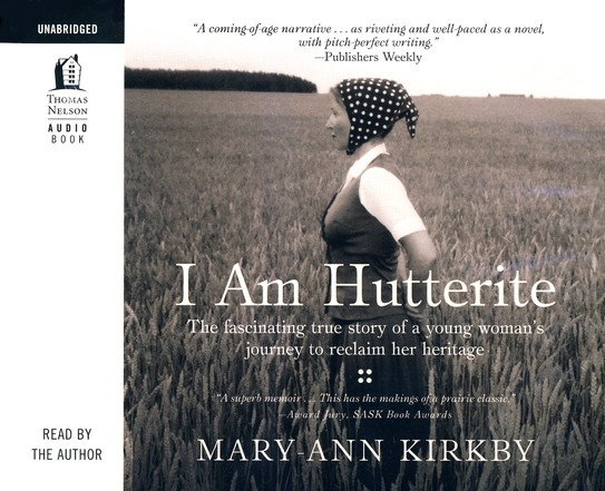 I Am Hutterite--Unabridged Audiobook on CD