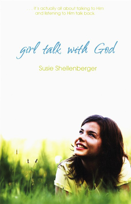 Girl Talk with God - revised and updated