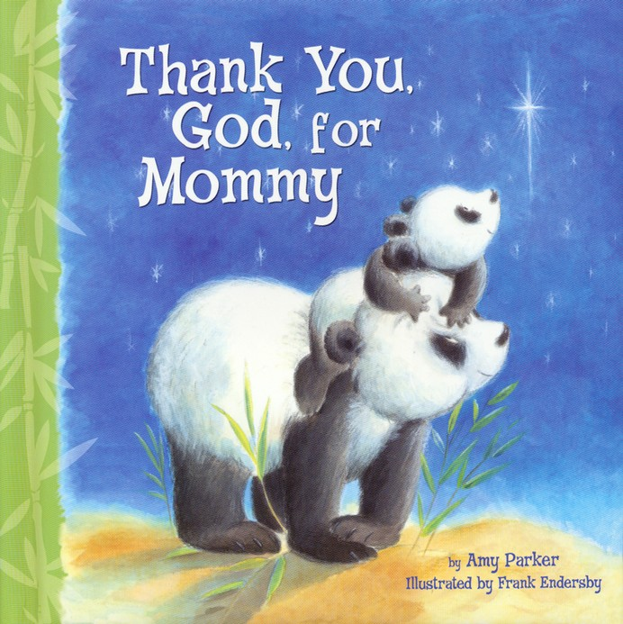 Thank You God For Mommy