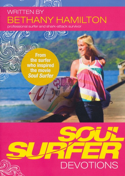 Soul Surfer Devotions  - Slightly Imperfect