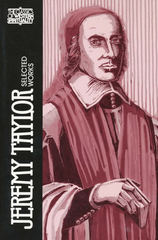 Jeremy Taylor: Selected Works (Classics of Western Spirituality)