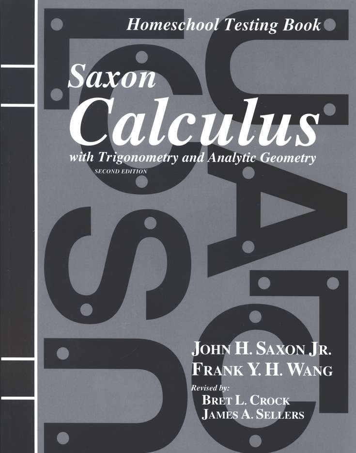 Saxon Calculus Test Forms, 2nd Edition: 9781600320156 ...
