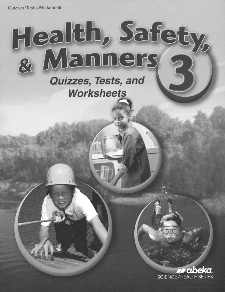 Health, Safety, and Manners 3 Quiz, Test, and Worksheet Book (Unbound  Edition)