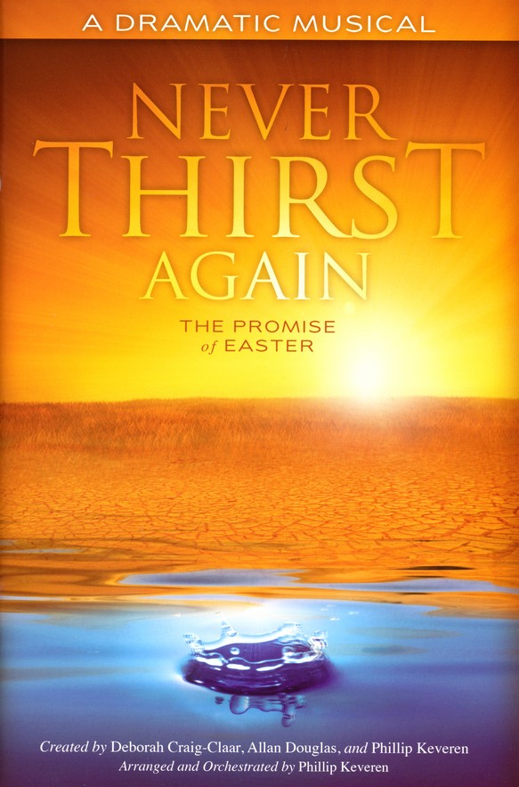 Never Thirst Again: The Promise of Easter