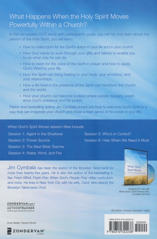 When God's Spirit Moves, Participant's Guide: Six Sessions on the Life Changing Power of the Holy Spirit