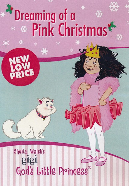Dreaming of a Pink Christmas DVD: A Lesson about the    Real Treasure at Christmas