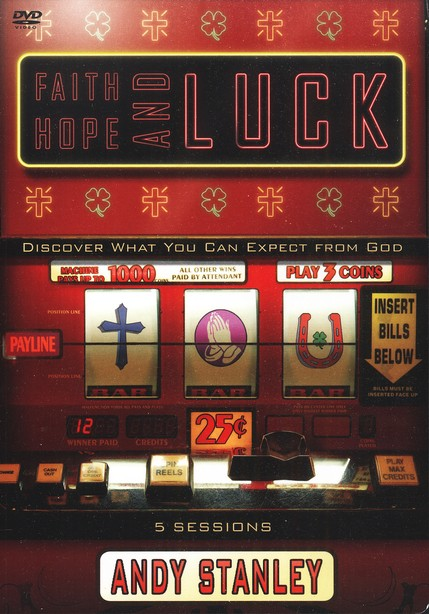 Faith, Hope, and Luck: Discover What You Can Expect from God--DVD