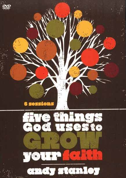 Five Things God Uses to Grow Your Faith, DVD