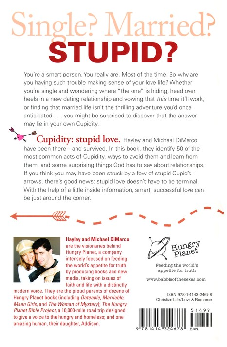Cupidity: 50 Stupid Things People Do for Love and How to Avoid Them