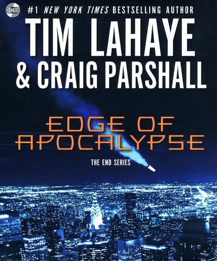 Edge of Apocalypse, Volume 1, The End Series, Unabridged Audiobook CD