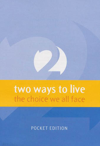 2 Ways to Live: The Choice We All Face