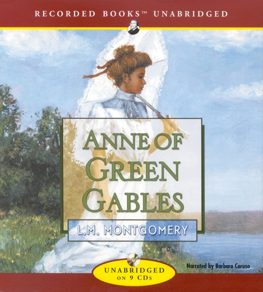 Anne of Green Gables - unabridged audiobook on CD