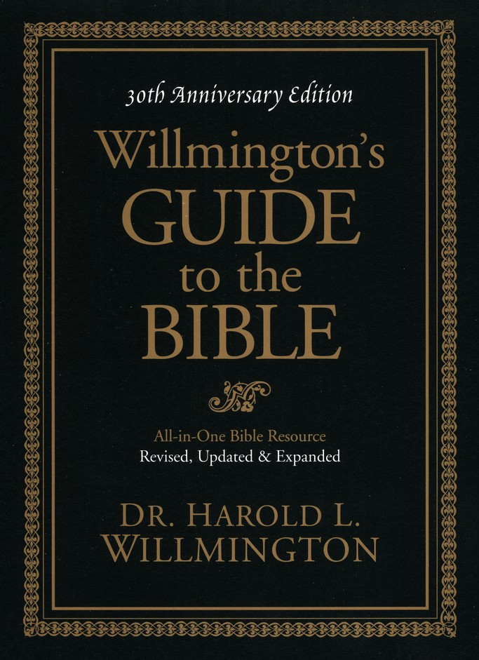 willmington s guide to the bible 30th anniversary edition harold l rh christianbook com Daily Bible Guide Toolbar Bible Happy
