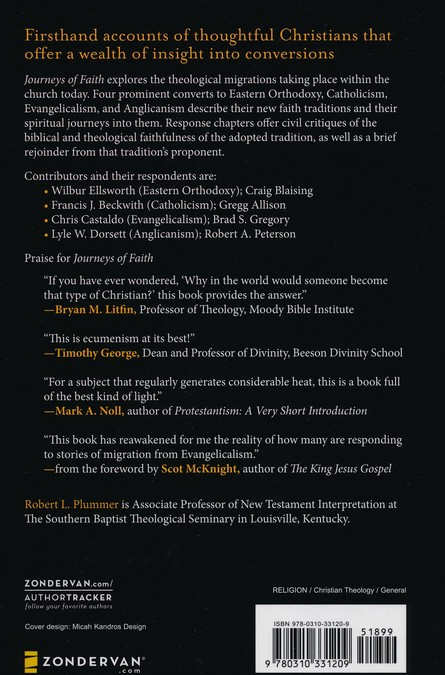 Journeys of Faith: Evangelicalism, Eastern Orthodoxy, Catholicism and Anglicanism
