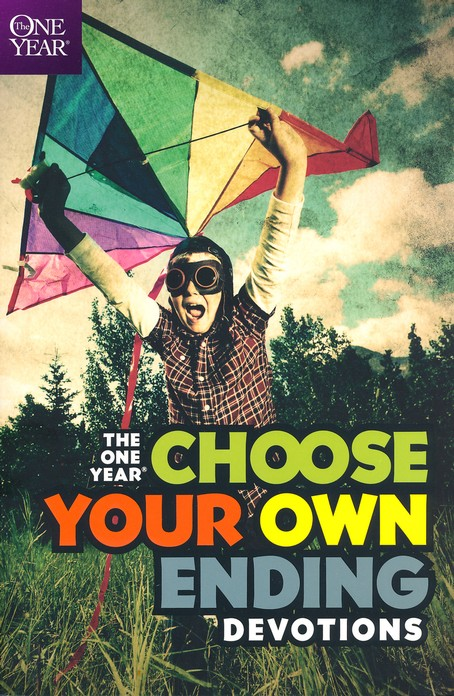 The One-Year Choose Your Own Ending Devotions