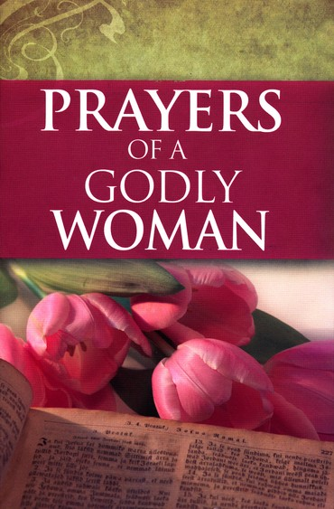 Prayers of a Godly Woman, Updated Edition