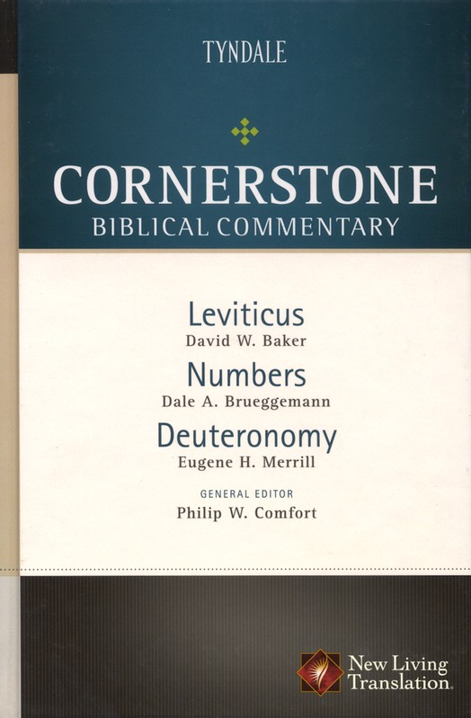 Leviticus, Numbers, Deuteronomy: NLT Cornerstone Biblical Commentary