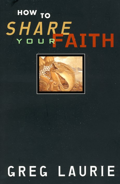 How To Share Your Faith, Paperback