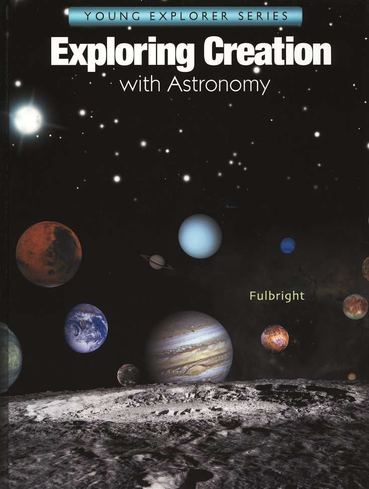 Exploring Creation with Astronomy, Textbook