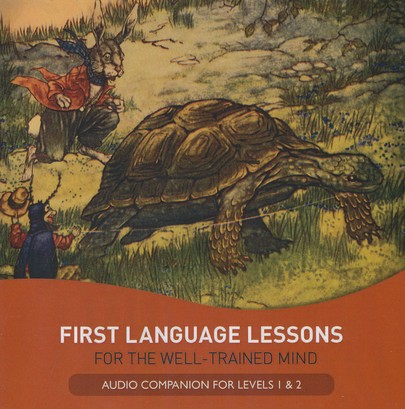 First Language Lessons for the Well Trained Mind CD Audio Companion for Levels 1 & 2