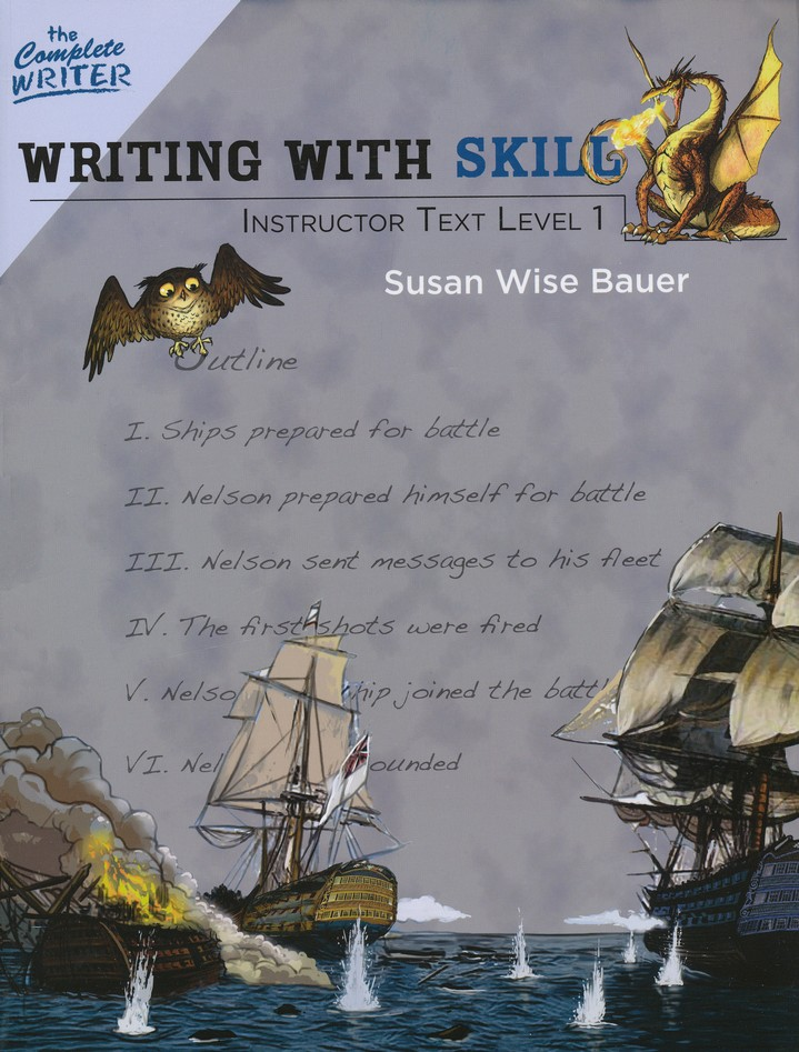 Writing with Skill Instructor Text Level One Level 5 of the Complete Writer