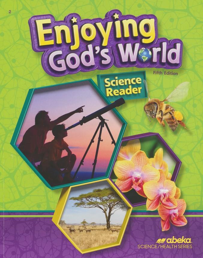 Abeka Enjoying God's World: Grade 2 Science Reader (5th Edition)