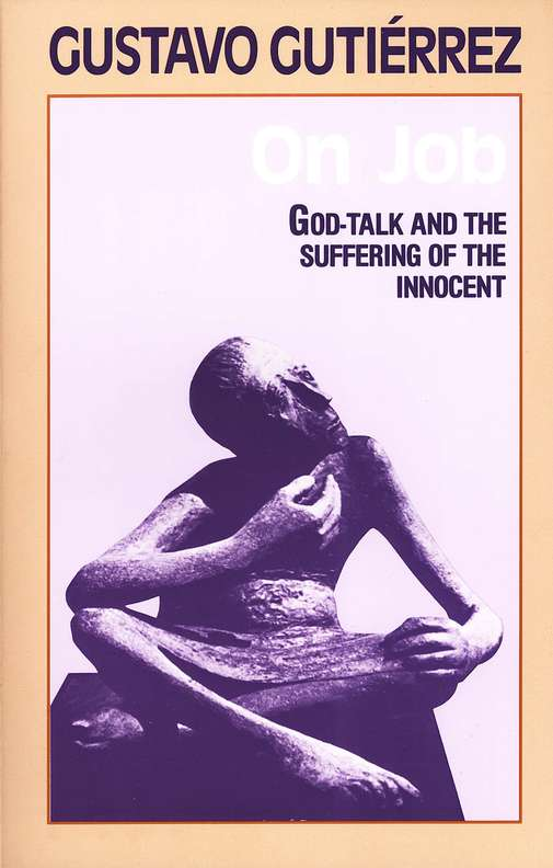 On Job: God-Talk & the Suffering of the  Innocent