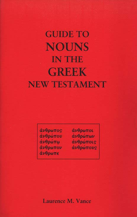 Guide to Nouns in the Greek New Testament
