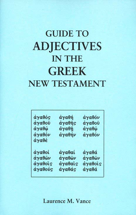 Guide to Adjectives in the Greek New Testament