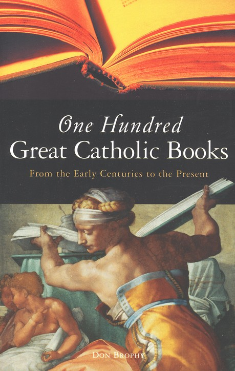 One Hundred Great Catholic Books