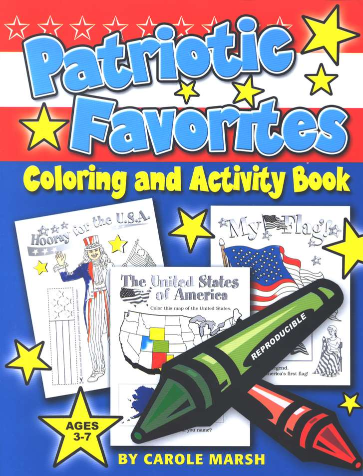 Patriotic Favorites Coloring and Activity Book Ages 3-7