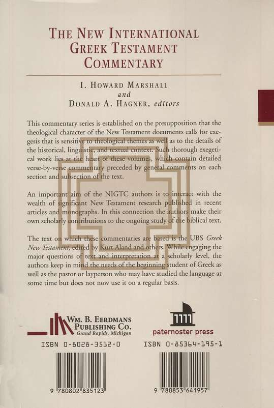 The Gospel of Luke: New International Greek Testament Commentary [NIGTC]