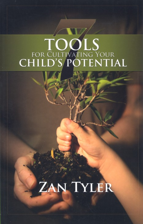 7 Tools for Cultivating Your Child's Potential, Second Edition