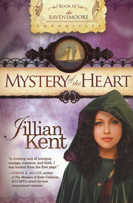 Mystery of the Heart, Ravensmoore Chronicles Series #3