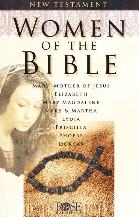 Women of the Bible: New Testament Pamphlet