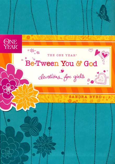 The One Year Be-Tween You & God Devotions for Girls