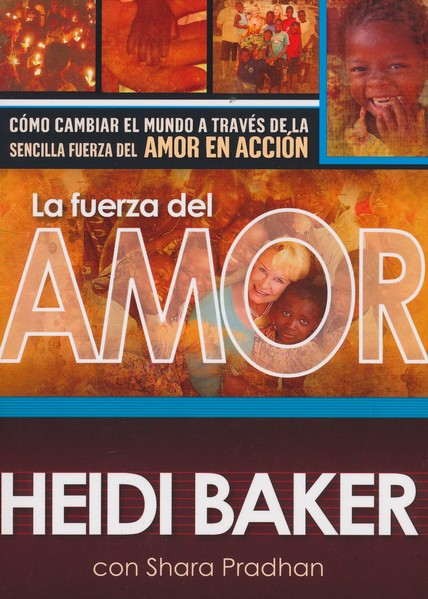 La Fuerza del Amor      (Compelled by Love)