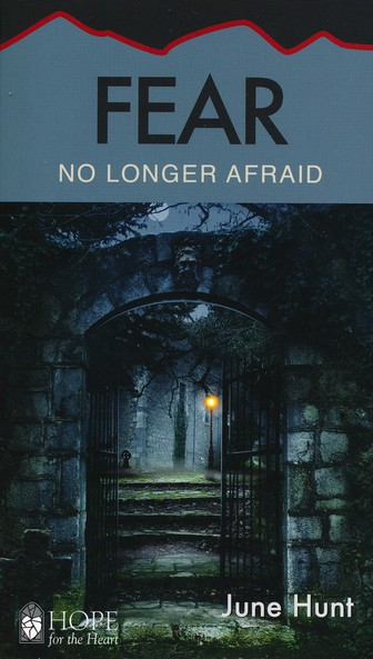 Fear: No Longer Afraid
