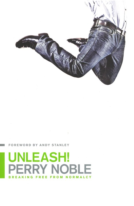Unleash! : Breaking Free from Normalcy