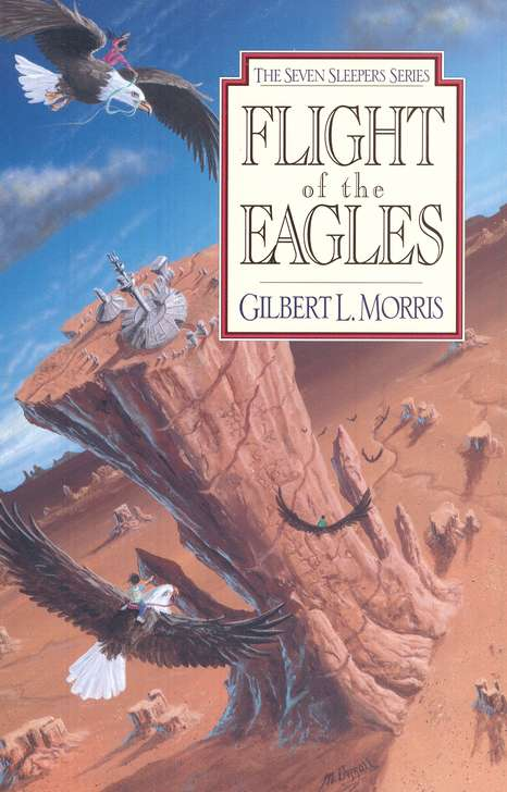 Flight of the eagles seven sleepers series 1 gilbert morris flight of the eagles seven sleepers series 1 gilbert morris 9780802436818 christianbook fandeluxe Images