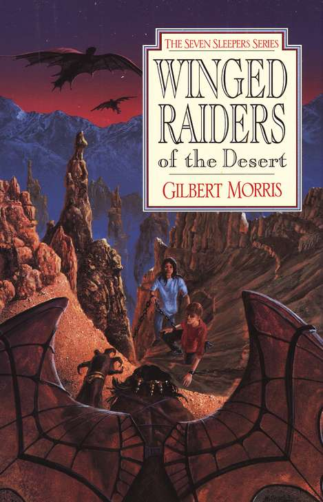 Winged raiders of the desert seven sleepers series 5 gilbert winged raiders of the desert seven sleepers series 5 gilbert morris 9780802436856 christianbook fandeluxe Images