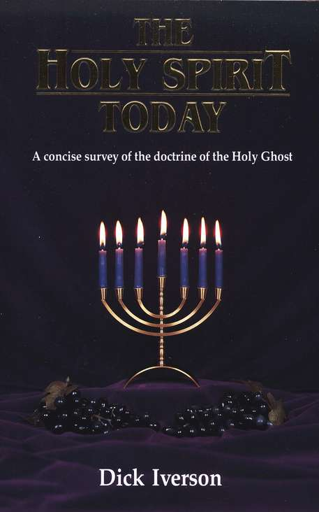 The Holy Spirit Today: A Concise Survey of the Doctrine of the Holy Ghost