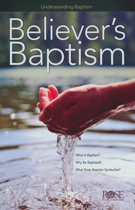 Believers Baptism Pamphlet 9781596369115 Christianbook